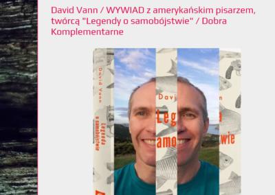 DobraKomplementarne wywiad z Davidem Vannem