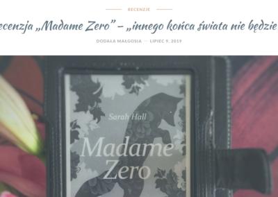 """Pełnia Małgosi Żebrowskiej o """"Madame Zero i inne opowiadania"""""""
